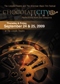 chocolate city films at the Lincoln